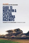 Guide To Northern  Central California Raceways