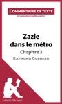 Zazie Dans Le Mtro De Raymond Queneau - Chapitre 3