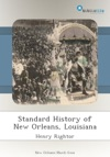 Standard History Of New Orleans Louisiana