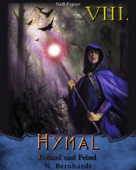 Der Hexer von Hymal, Buch VIII - Freund und Feind