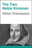 William Shakespeare - The Two Noble Kinsmen artwork