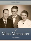 Mina Memoarer 1931 - 2002