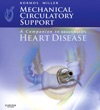 Mechanical Circulatory Support A Companion To Braunwalds Heart Disease