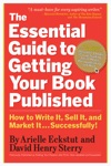 The Essential Guide To Getting Your Book Published