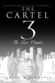 The Cartel 3 - Ashley & JaQuavis Cover Art