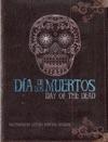 Da De Los Muertos