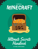 Minecraft Ultimate Secrets Handbook