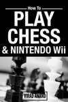 How To Play Chess  Nintendo Wii