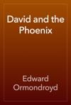 David And The Phoenix