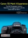 Canon 7D Mark II Experience