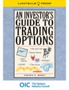 An Investors Guide To Trading Options