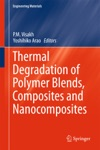 Thermal Degradation Of Polymer Blends Composites And Nanocomposites