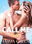 Call me Bitch – 1 (Versione Italiana)