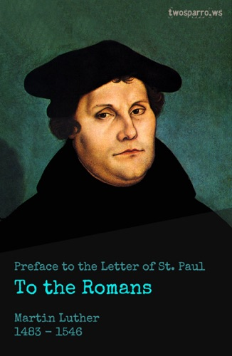 Preface to the Letter of St Paul to the Romans