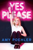 Yes Please - Amy Poehler Cover Art