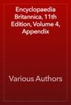 Encyclopaedia Britannica 11th Edition Volume 4 Appendix