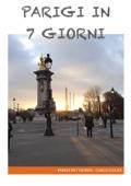 Parigi in 7 giorni