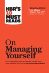 HBRs 10 Must Reads On Managing Yourself With Bonus Article How Will You Measure Your Life By Clayton M Christensen