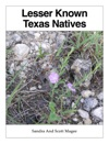 Lesser Known Texas Natives