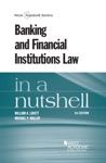 Banking And Financial Institutions Law In A Nutshell 8th