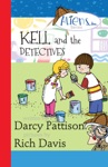 Kell And The Detectives Aliens Inc Chapter Book Series Book 4