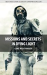 Missions And Secrets In Dying Light