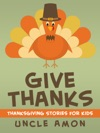 Give Thanks Thanksgiving Stories For Kids