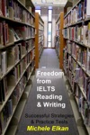Freedom From IELTS Reading  Writing