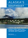 Alaskas Southeast Eleventh Edition