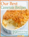 Our Best Casserole Recipes 19 Quick  Easy Casseroles To Try
