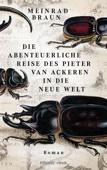 Meinrad Braun - Die abenteuerliche Reise des Pieter van Ackeren in die neue Welt Grafik
