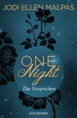 Jodi Ellen Malpas - One Night - Das Versprechen Grafik