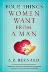 Four Things Women Want From A Man