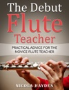The Debut Flute Teacher