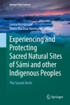 Experiencing And Protecting Sacred Natural Sites Of Smi And Other Indigenous Peoples