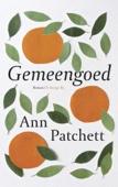 Ann Patchett - Gemeengoed kunstwerk