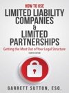 How To Use Limited Liability Companies  Limited Partnerships