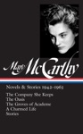 Mary McCarthy Novels  Stories 1942-1963