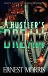 A Hustlers Dream