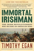 The Immortal Irishman - Timothy Egan Cover Art