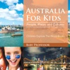 Australia For Kids People Places And Cultures - Children Explore The World Books