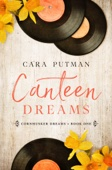 Cara Putman - Canteen Dreams  artwork