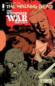 The Walking Dead #162 - Robert Kirkman, Cliff Rathburn & Stefano Gaudiano Cover Art