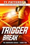 Trigger Break