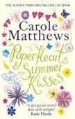 Carole Matthews - Paper Hearts and Summer Kisses artwork