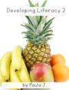 Developing Literacy 2