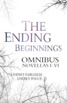 The Ending Beginnings Omnibus Edition The Ending Beginnings 1-6