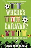 Where's Your Caravan?