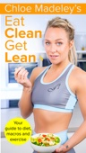 Chloe Madeley Eat Clean Get Lean