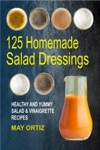 125 Homemade Salad Dressings Healthy And Yummy Salad  Vinaigrette Recipes